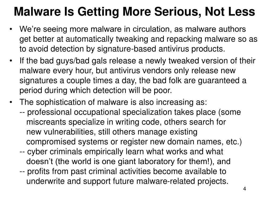 Malware Is Getting More Serious, Not Less