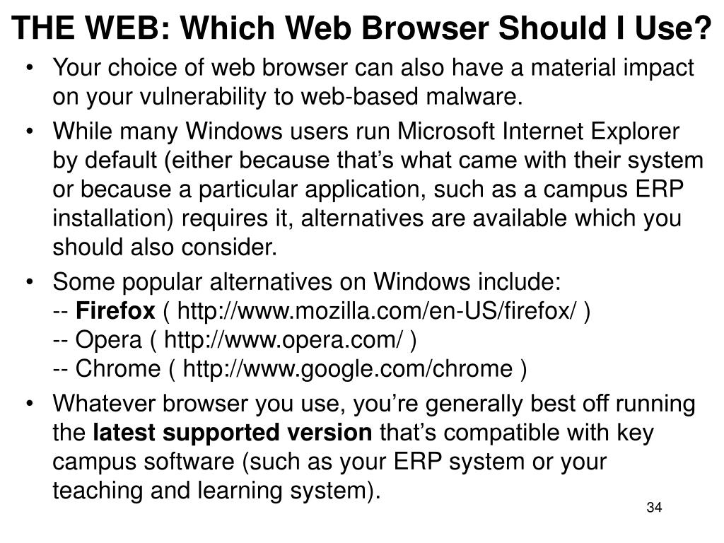 THE WEB: Which Web Browser Should I Use?