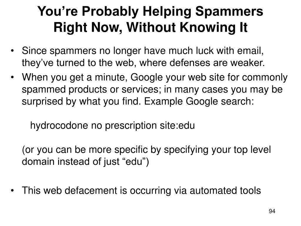 You're Probably Helping Spammers Right Now, Without Knowing It
