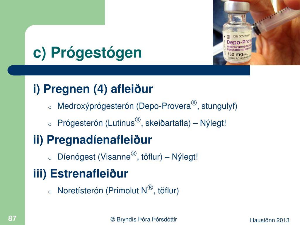 c) Prógestógen