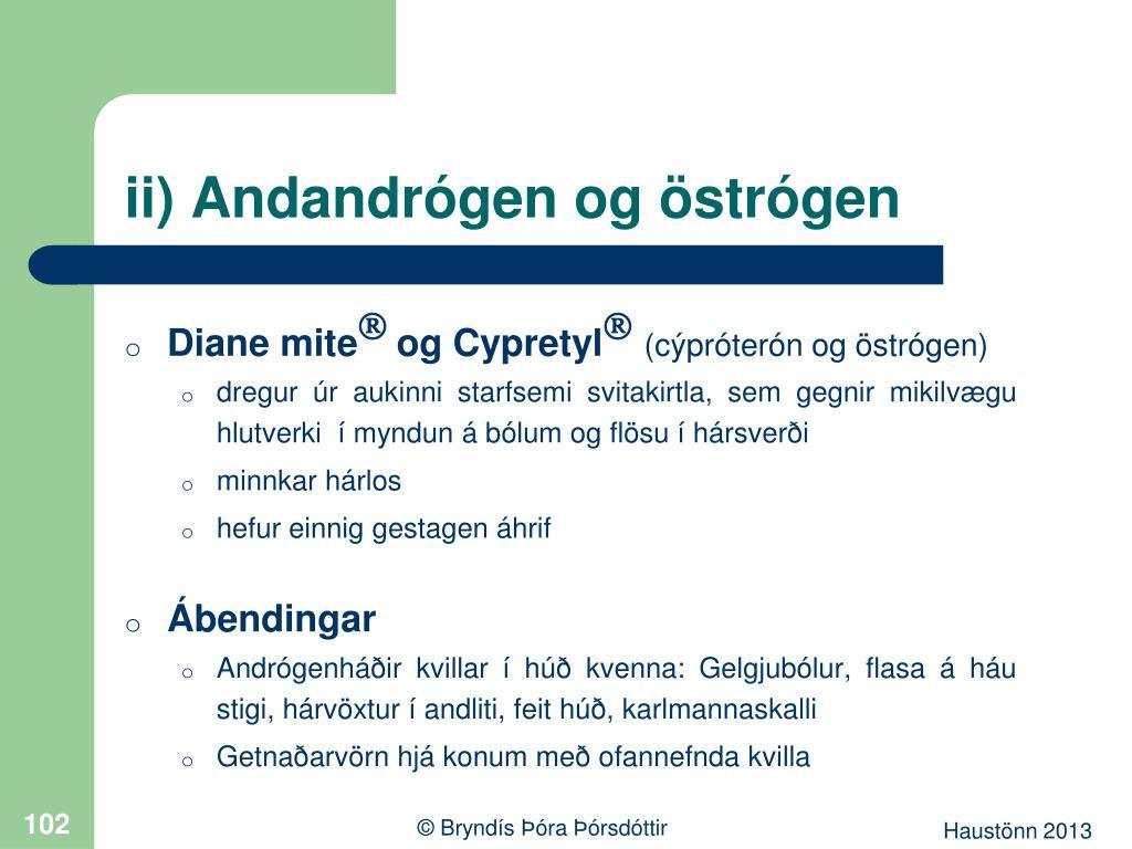 ii) Andandrógen og östrógen