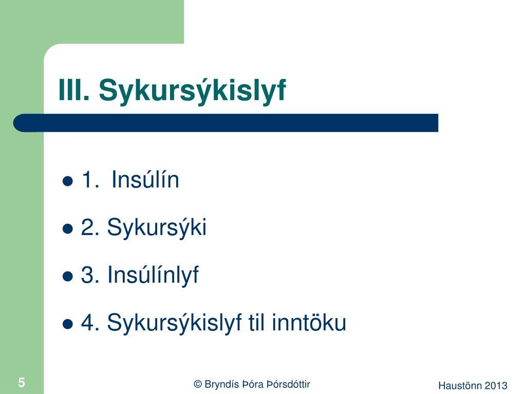 III. Sykursýkislyf