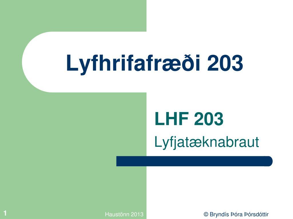 Lyfhrifafræði 203