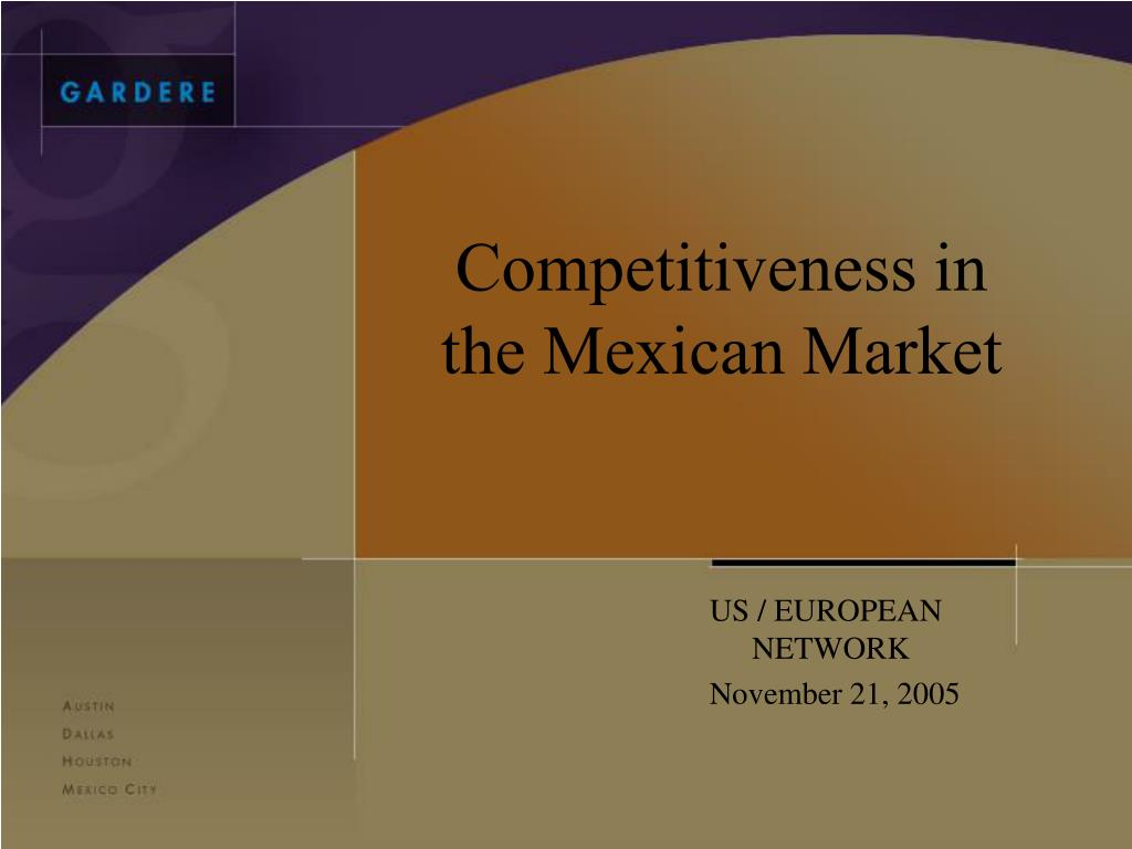 Competitiveness in the Mexican Market