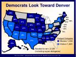 democrats look toward denver