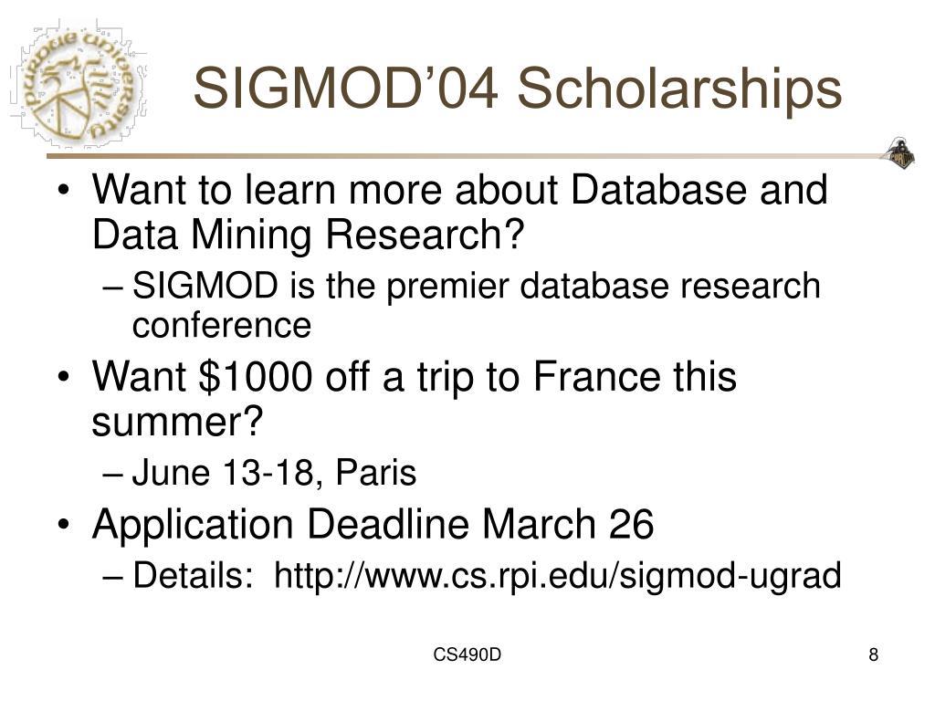 SIGMOD'04 Scholarships