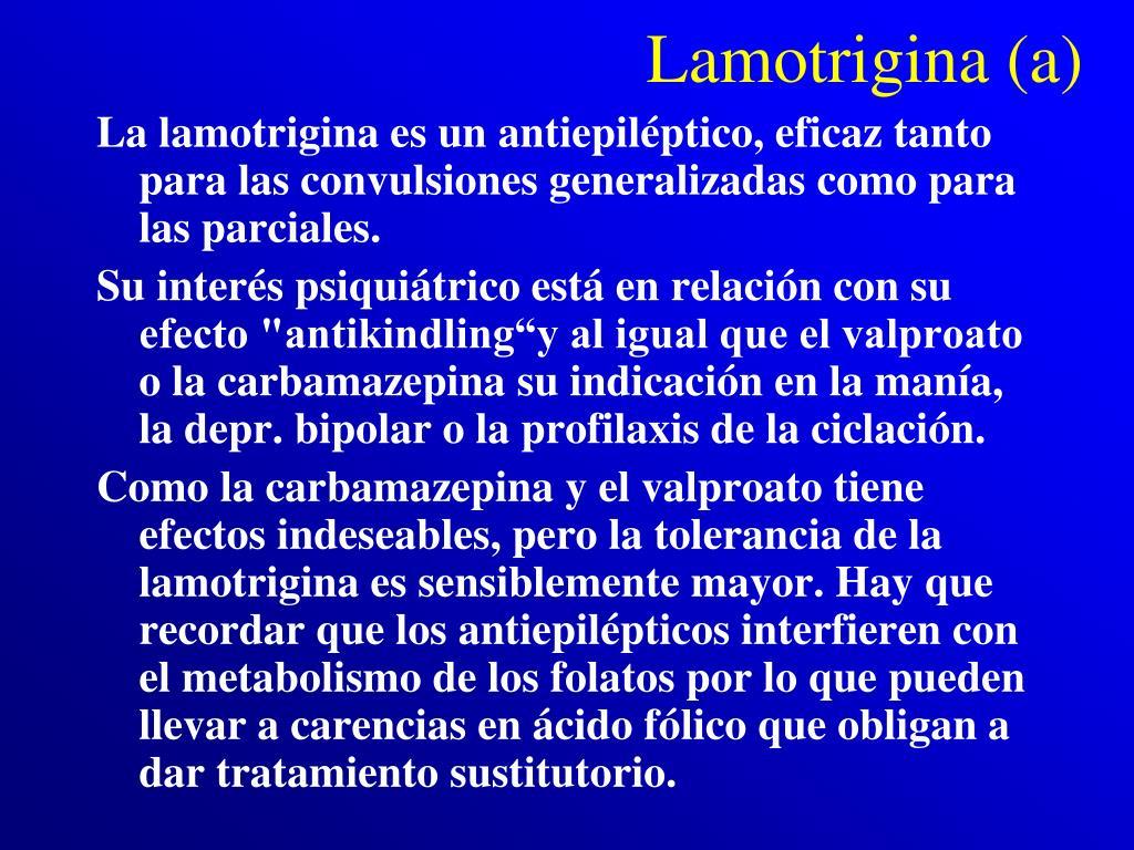 Lamotrigina (a)