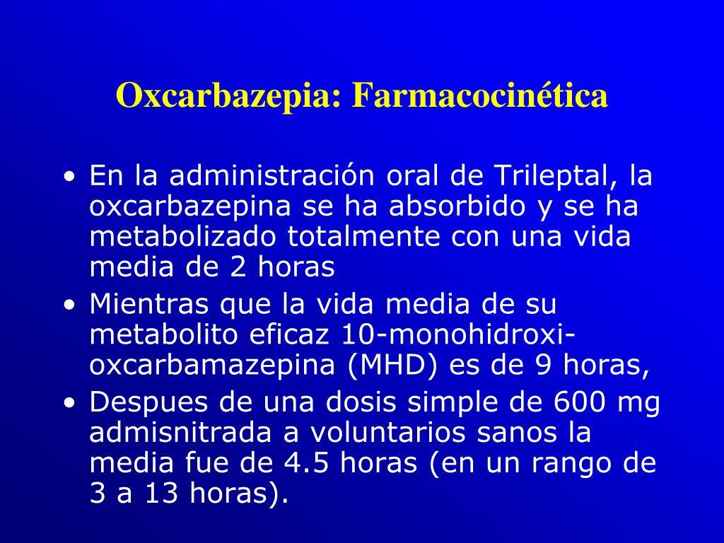 Oxcarbazepia: Farmacocinética
