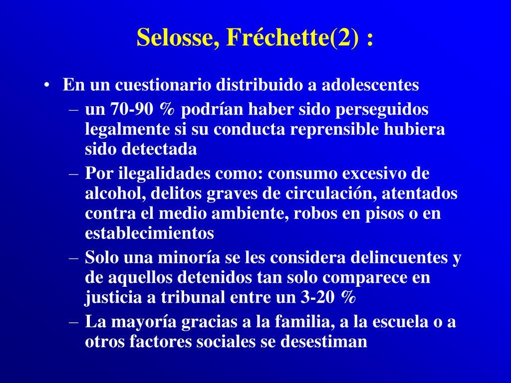 Selosse, Fréchette(2) :