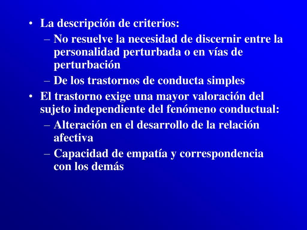 La descripción de criterios: