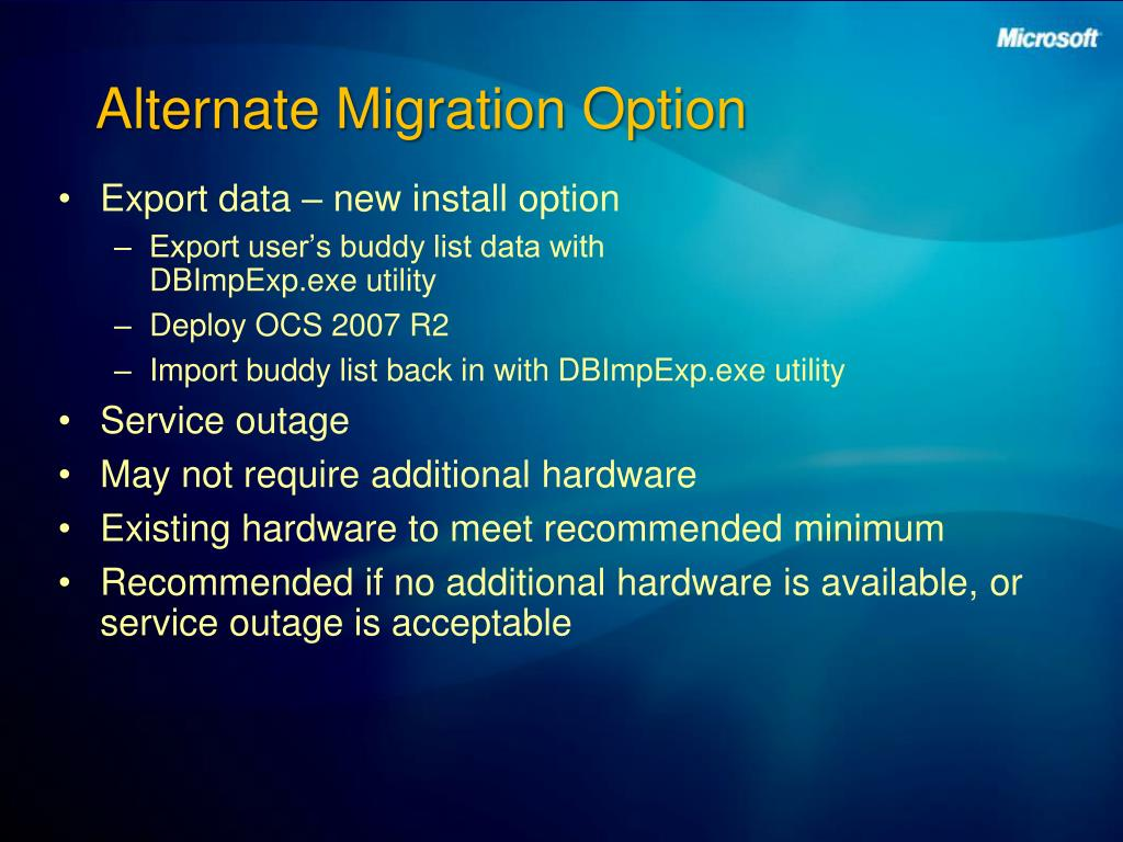 Alternate Migration Option
