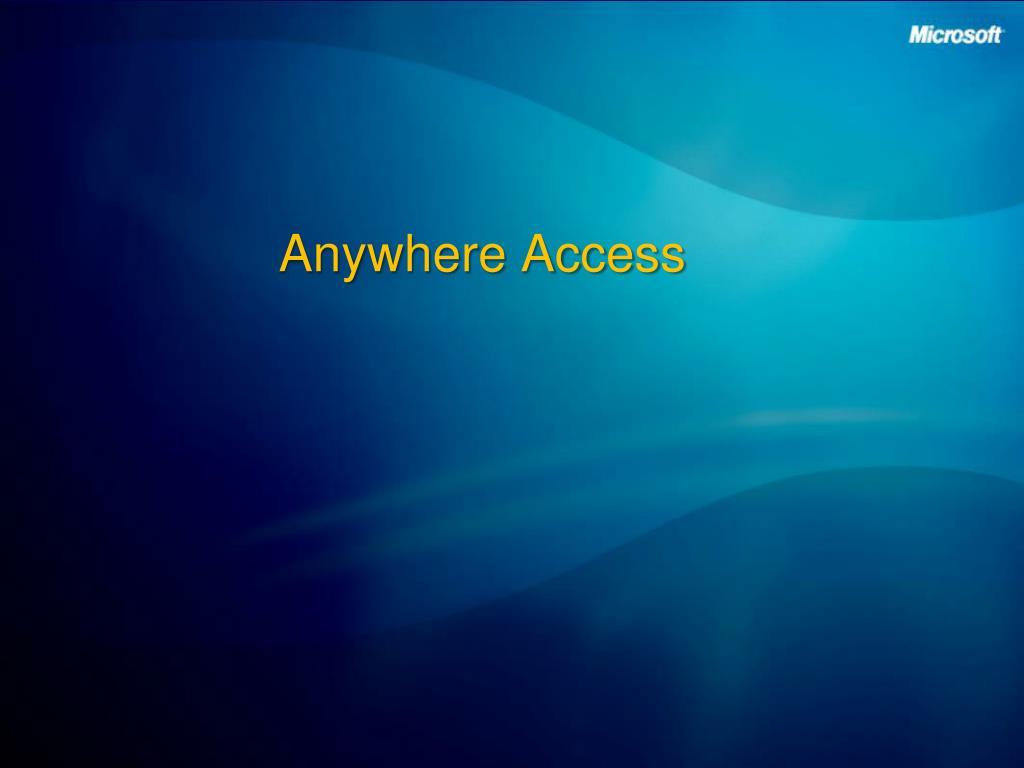 Anywhere Access
