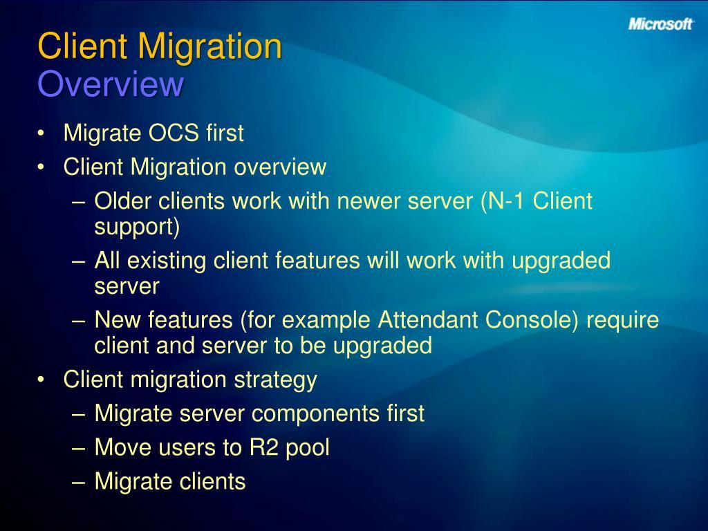 Client Migration