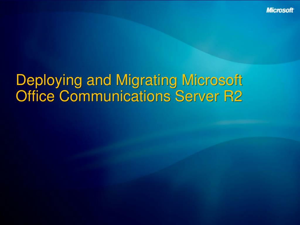 Deploying and Migrating Microsoft