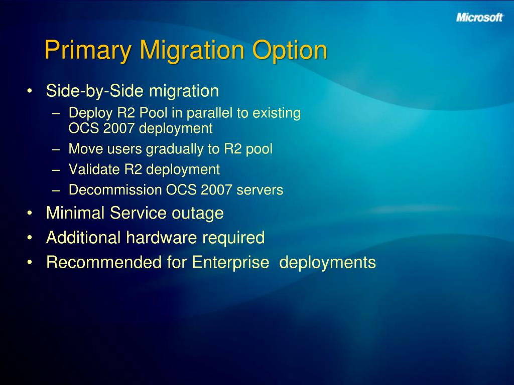 Primary Migration Option