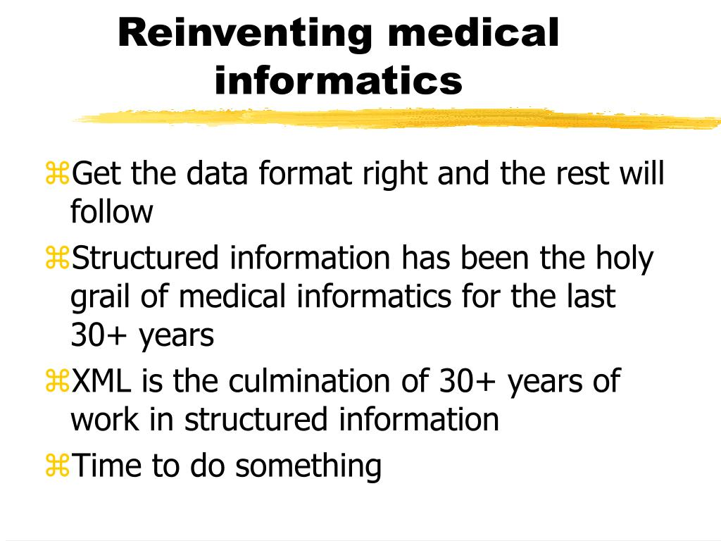 Reinventing medical informatics