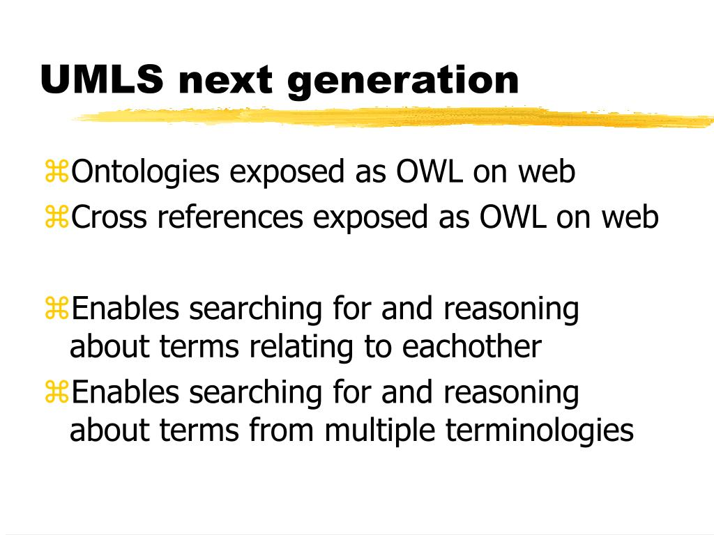 UMLS next generation