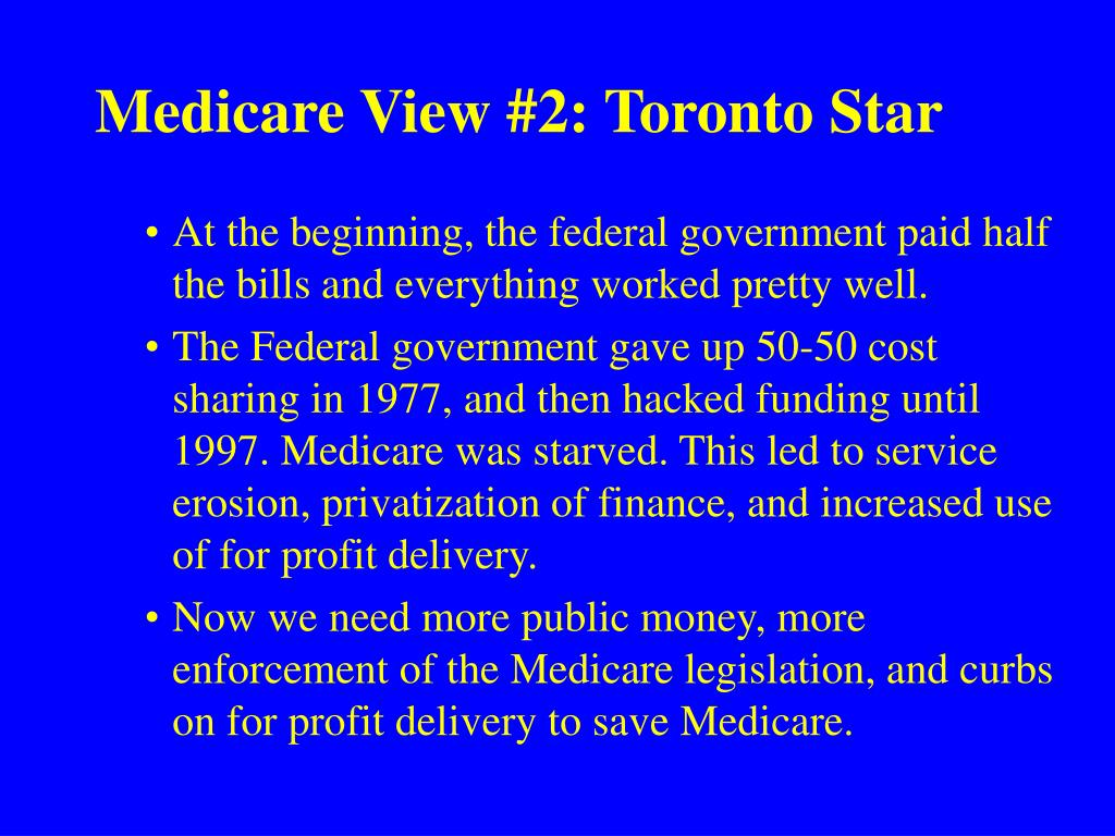 Medicare View #2: Toronto Star