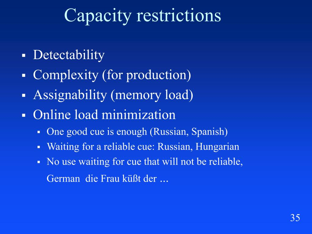 Capacity restrictions