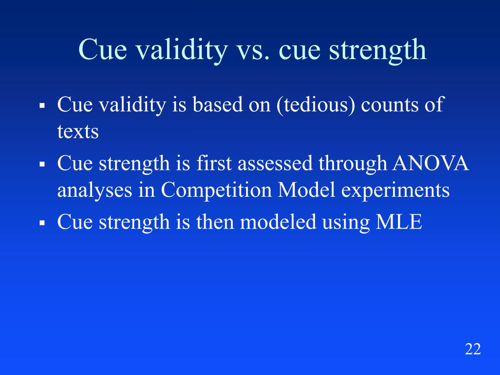 Cue validity vs. cue strength