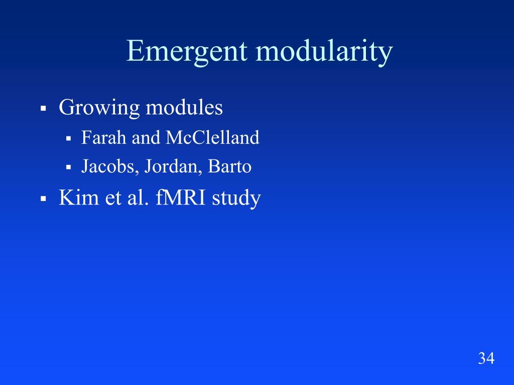 Emergent modularity