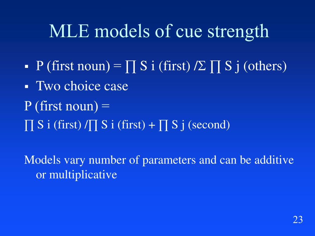 MLE models of cue strength