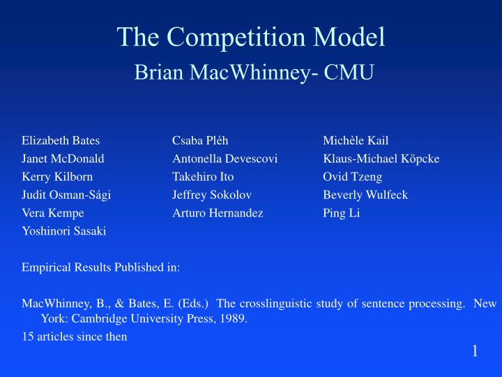 The competition model brian macwhinney cmu l.jpg