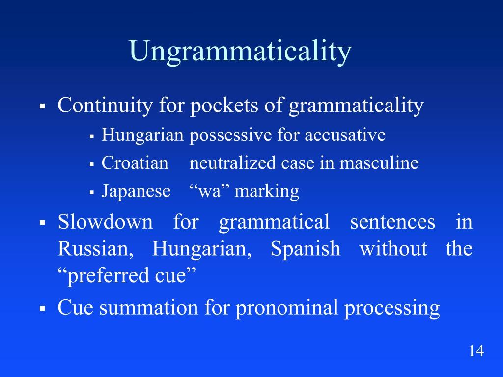 Ungrammaticality