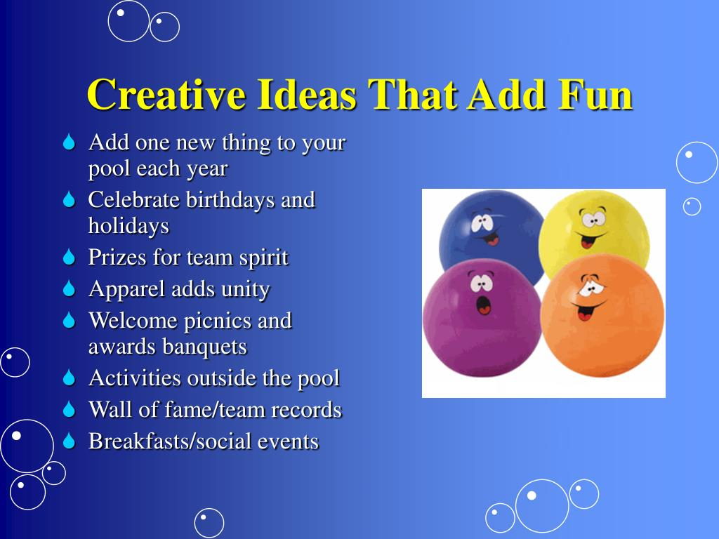 Creative Ideas That Add Fun