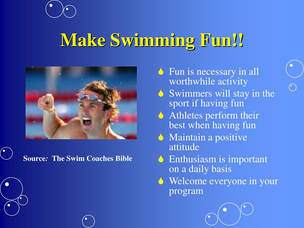 Make Swimming Fun!!