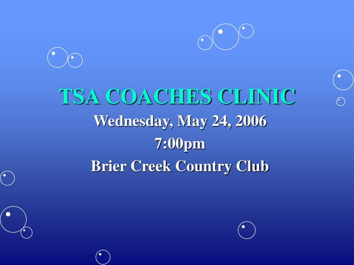 Tsa coaches clinic