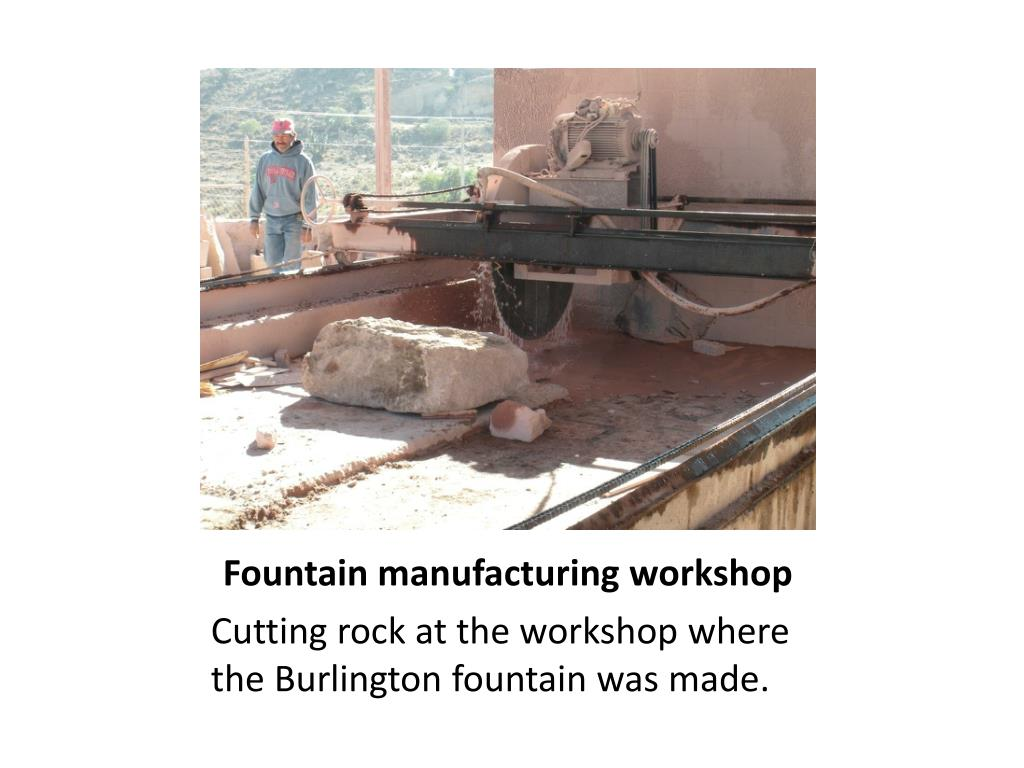 Fountain manufacturing workshop