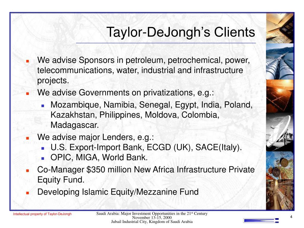Taylor-DeJongh's Clients