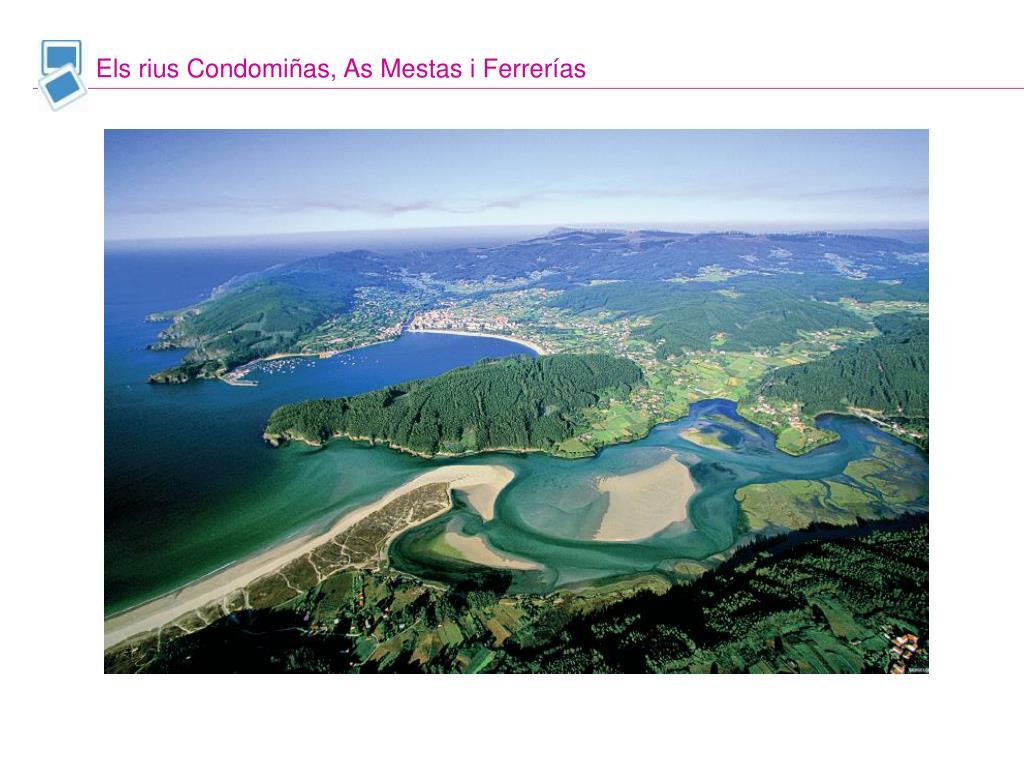 Els rius Condomiñas, As Mestas i Ferrerías