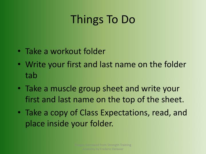 Things to do l.jpg