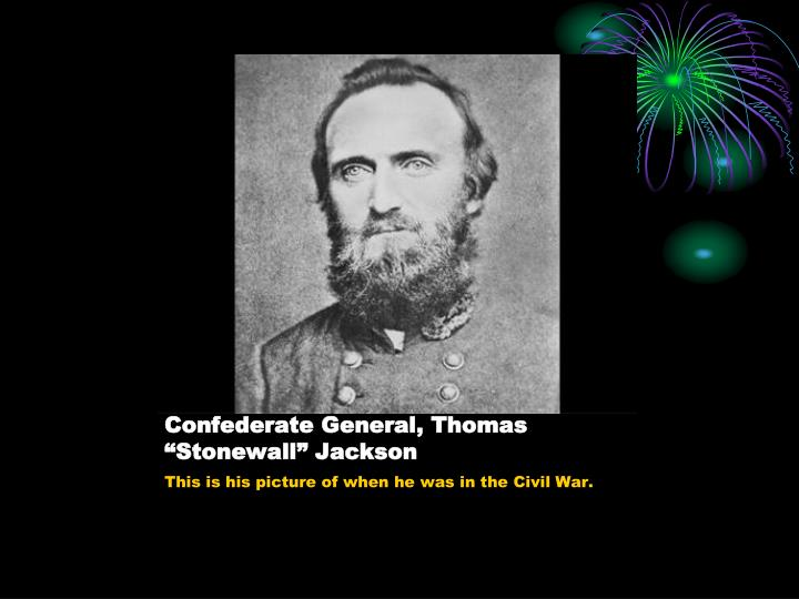 stonewall jackson presentation Visit stonewall jackson's headquarters in united states and tour many such museums at inspirock get the ratings & reviews, maps of nearby attractions & contact details.