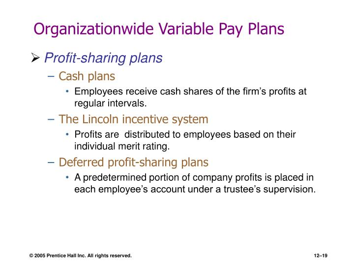 Organizationwide Variable Pay Plans