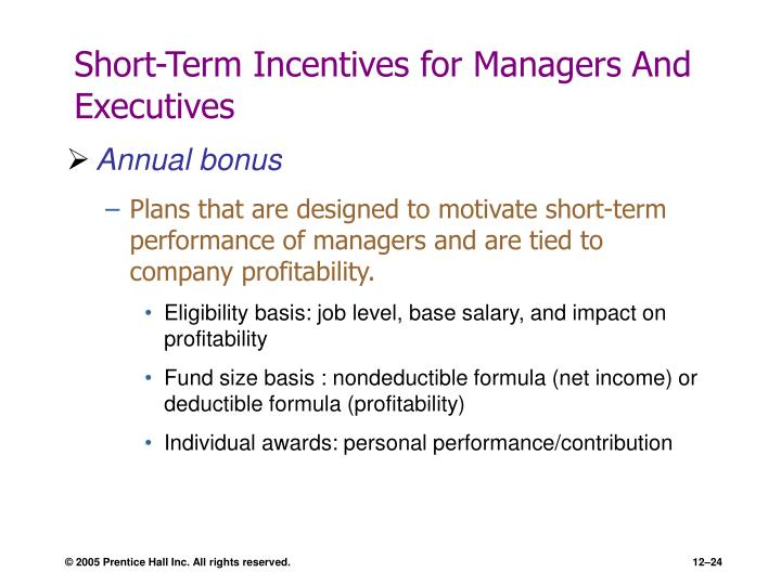 Short-Term Incentives for Managers And Executives