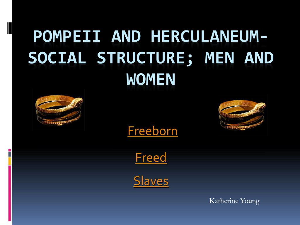 social structure pompeii herculaneum essay To what extent has tourism influenced the way the sites at pompeii and/or herculaneum have been managed since the 1800s tourism is one the largest industries in the world tourists provide the good and the bad towards famous heritage sites such as pompeii and herculaneum.