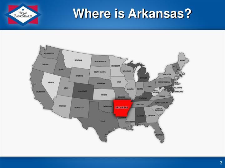 Where is Arkansas?