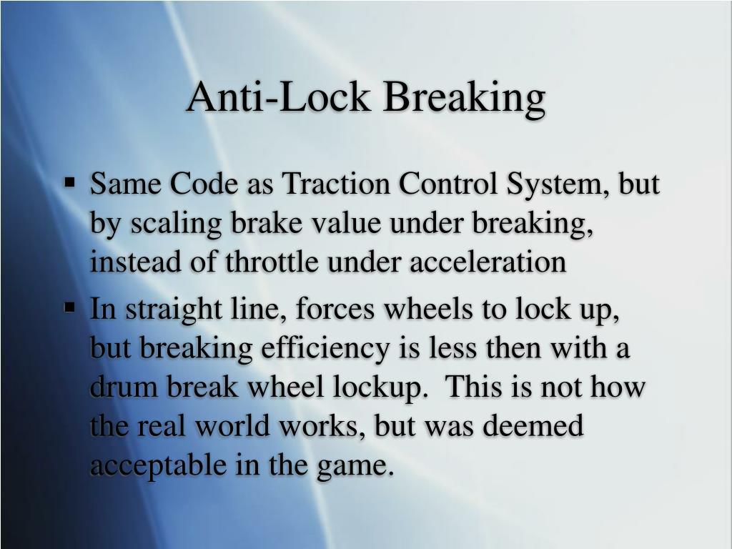 Anti-Lock Breaking