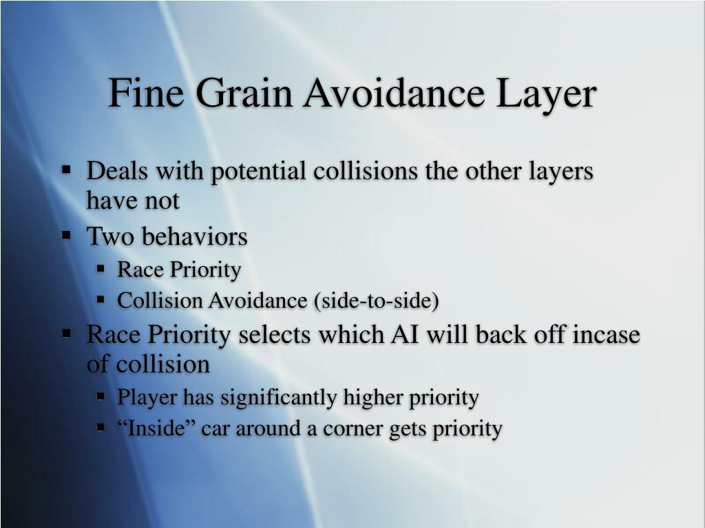Fine Grain Avoidance Layer