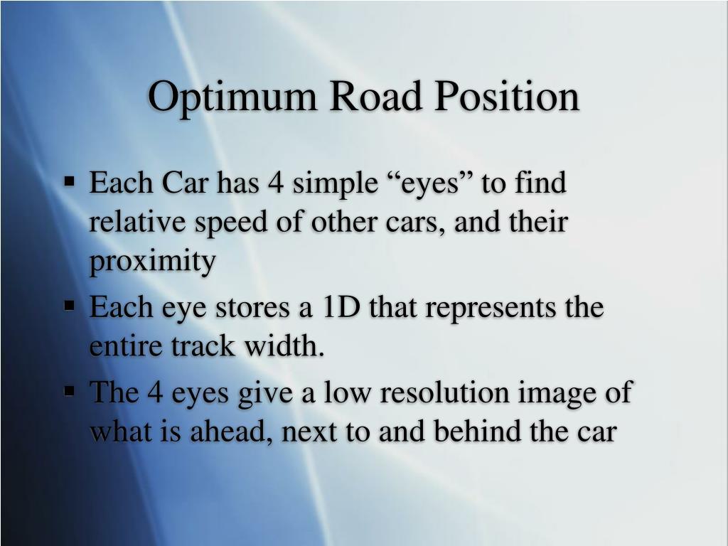 Optimum Road Position