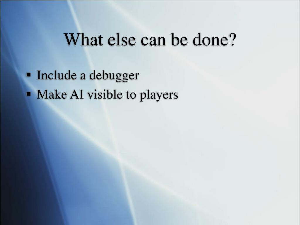 What else can be done?