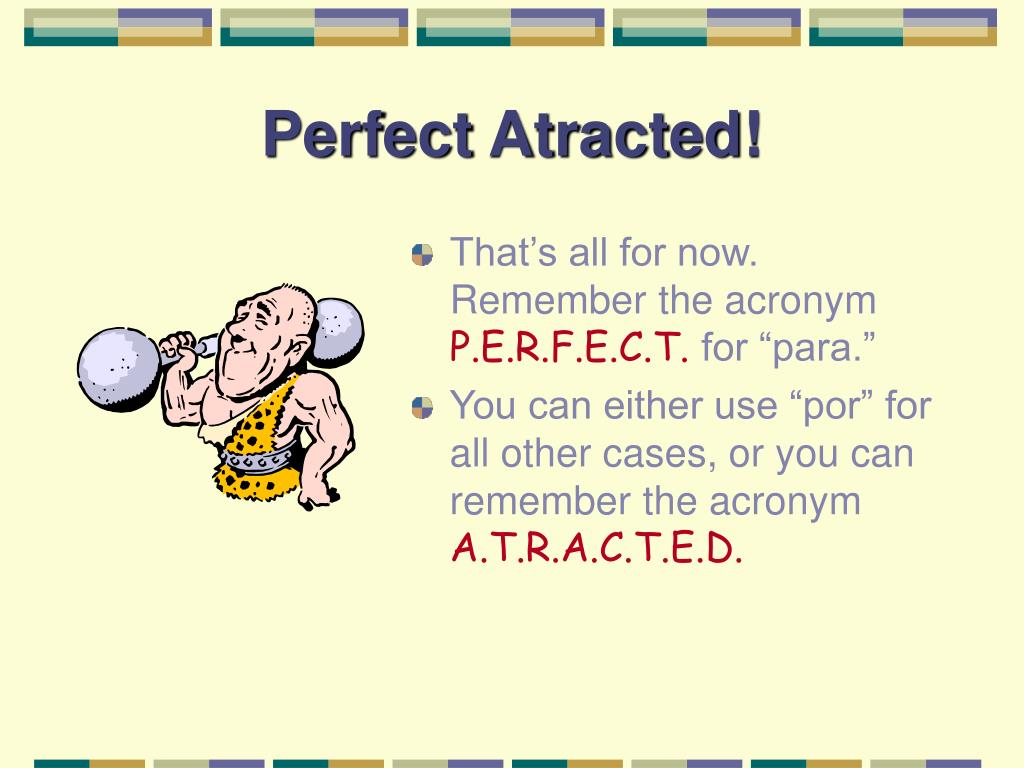 Perfect Atracted!
