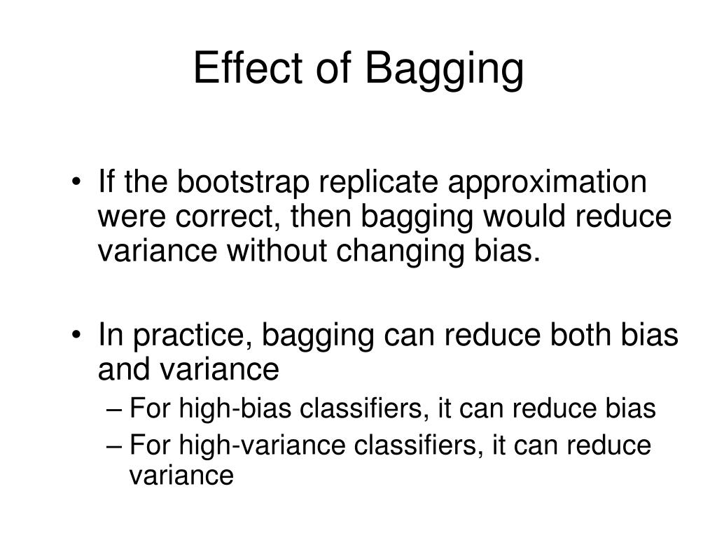 Effect of Bagging