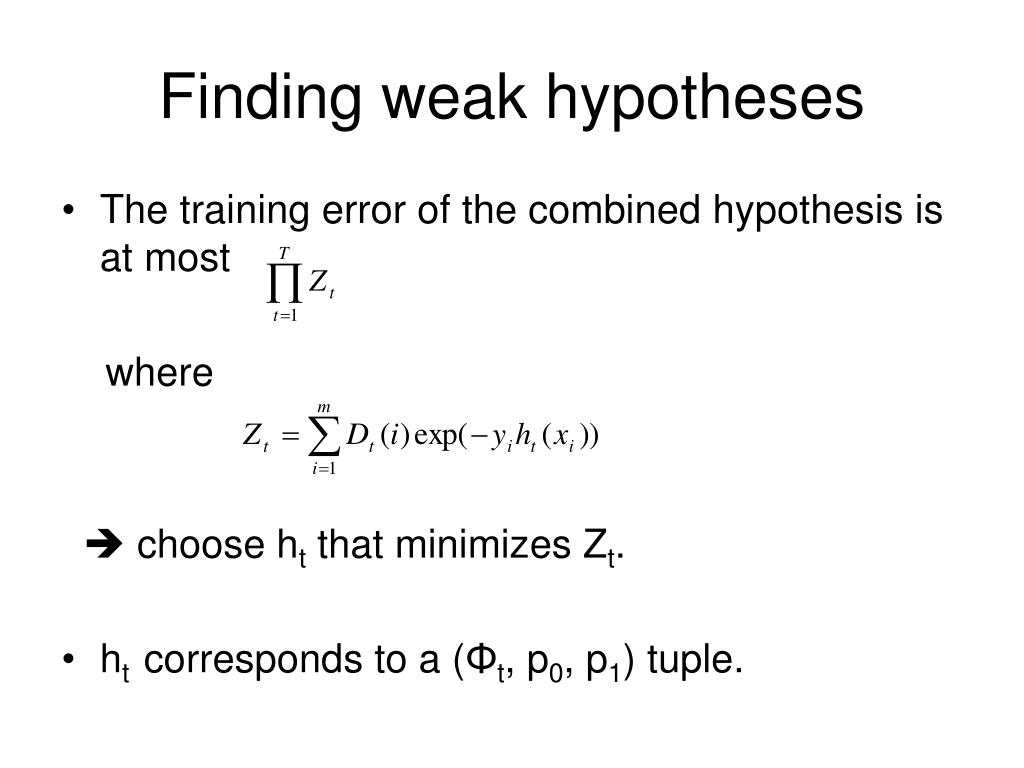 Finding weak hypotheses