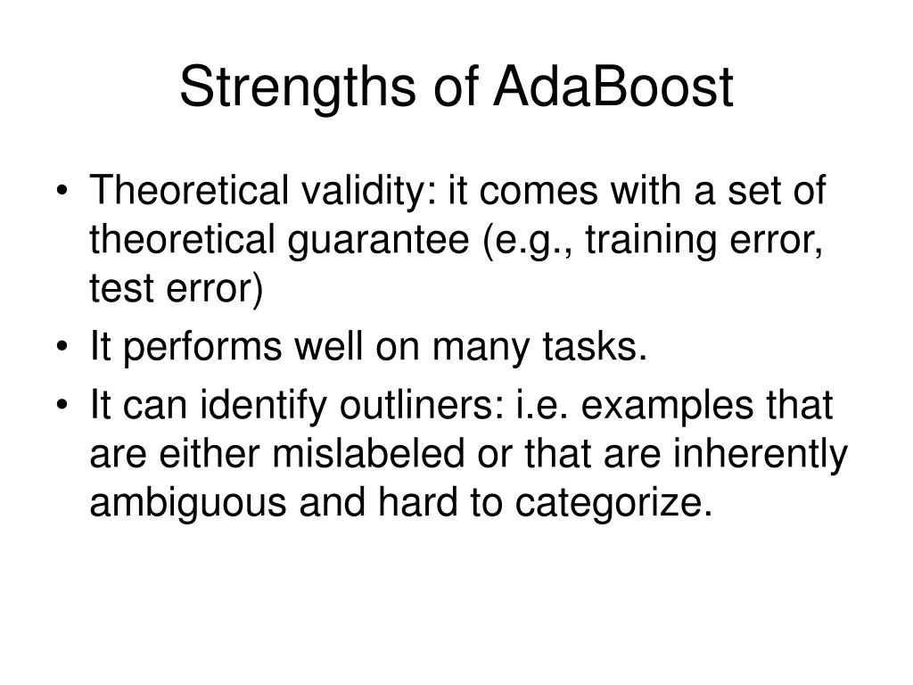 Strengths of AdaBoost