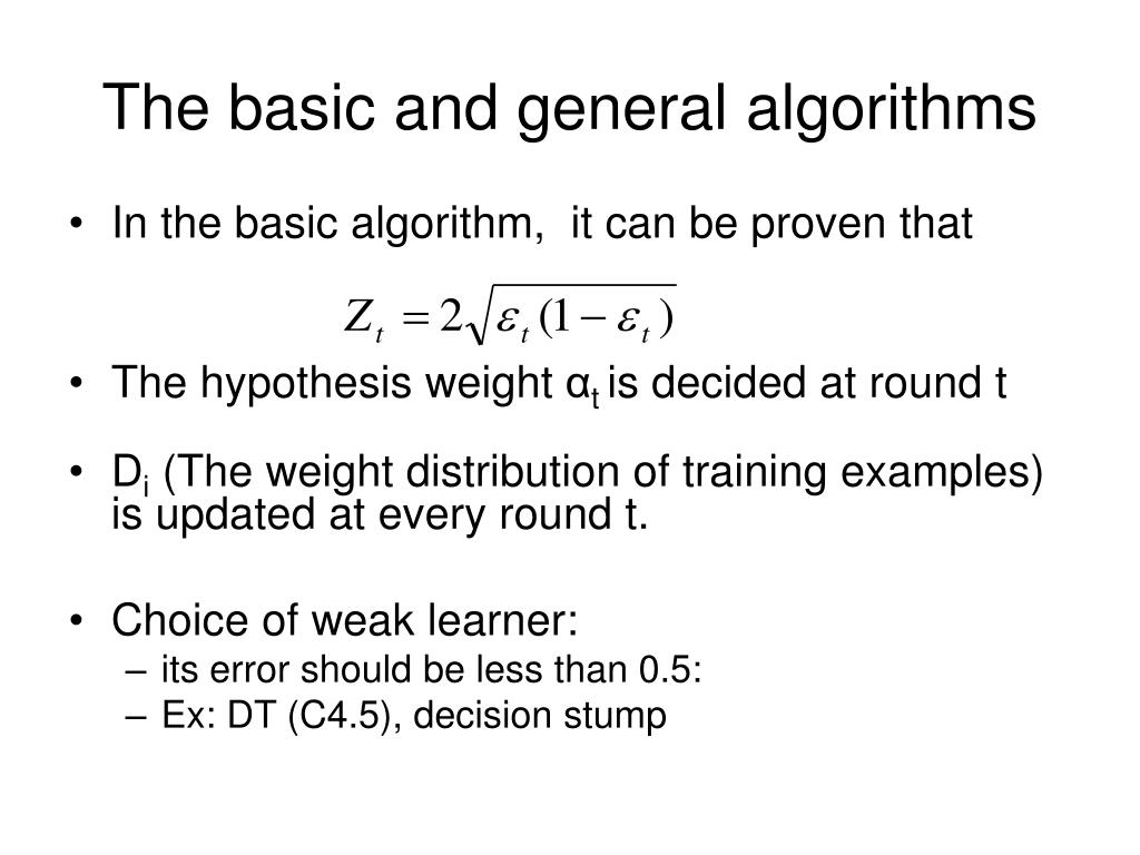 The basic and general algorithms