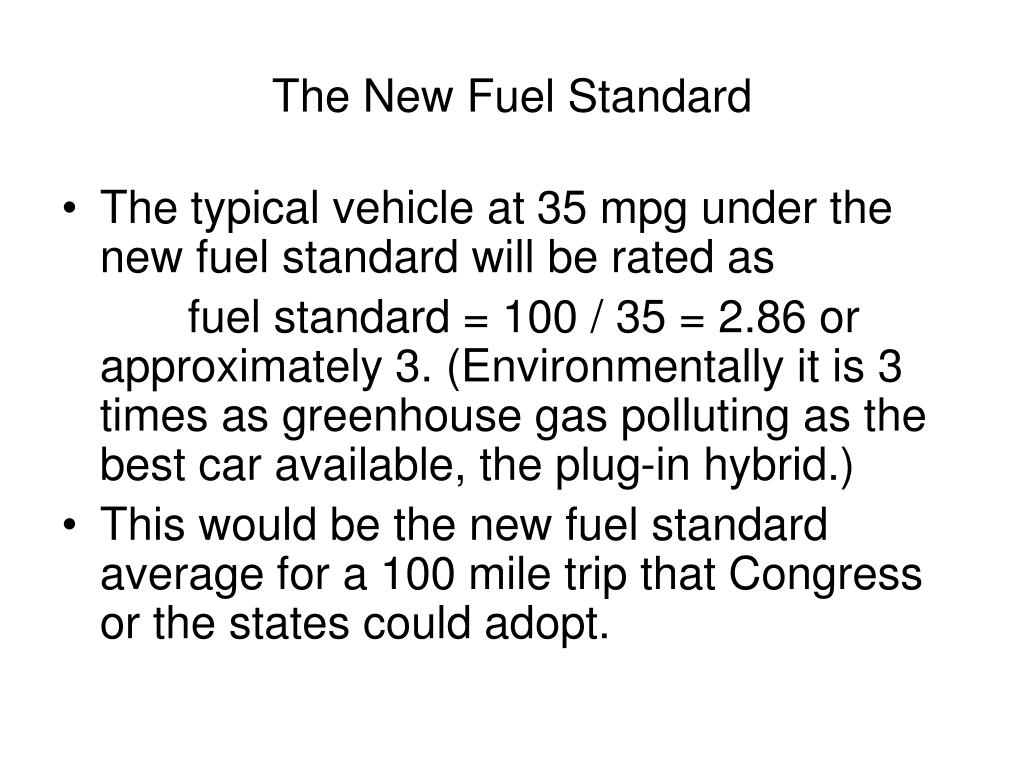 The New Fuel Standard